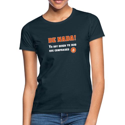 Bitcoin gracias a mí - Camiseta mujer