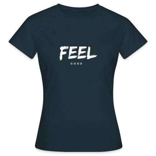 FEEL good - T-shirt Femme