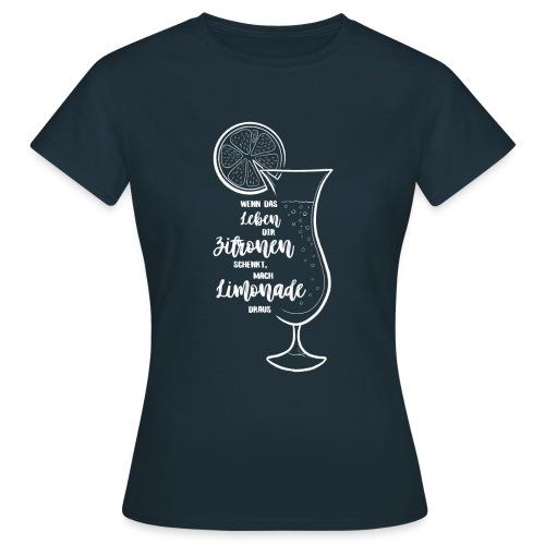 Wenn das Leben dir Zitronen schenkt - Illustration - Frauen T-Shirt