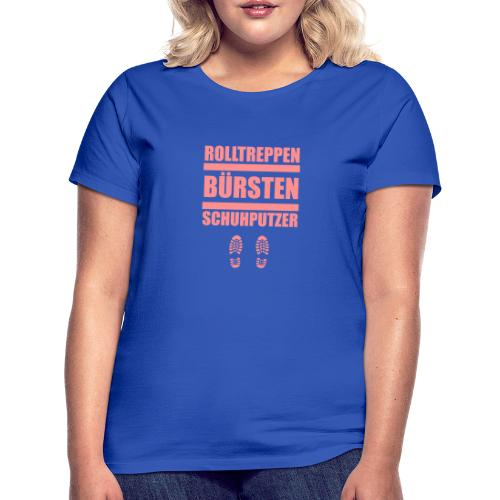 Rolltreppenbürstenschuhputzer - Frauen T-Shirt