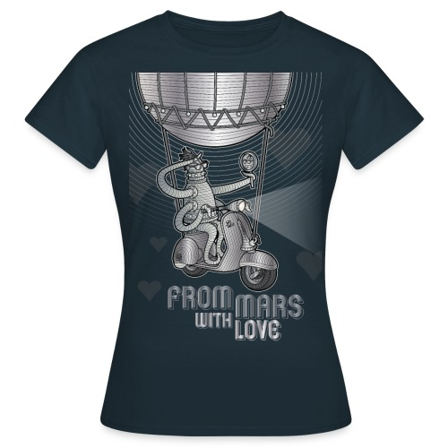 from mars with love-02-01 - T-shirt Femme