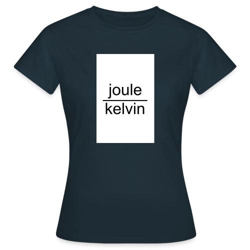 J/K unità di misura dell'ENTROPIA - Maglietta da donna