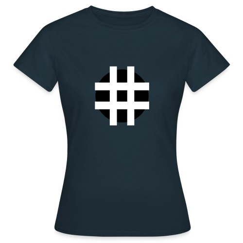 HASTAG ... - Women's T-Shirt
