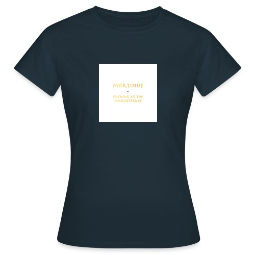 Mortinus - Evening at the Marketplace - Women's T-Shirt