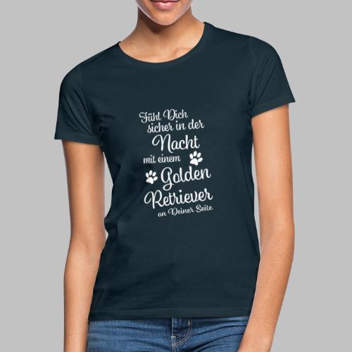 Fühl Dich sicher in der Nacht - Golden Retriever - Frauen T-Shirt
