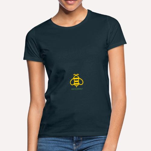 Bee Yourself Print Design. Stand Out Of The Crowd. - Women's T-Shirt