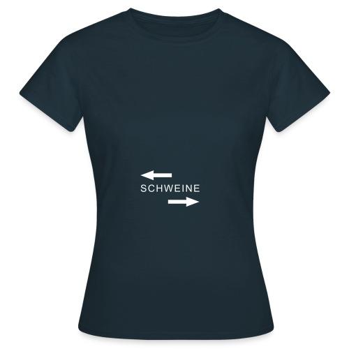 polit schweine - Frauen T-Shirt