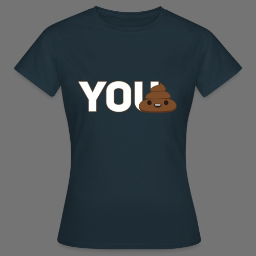 YouTurd Design - Women's T-Shirt