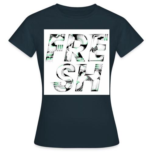 (RE)FRESH - Women's T-Shirt