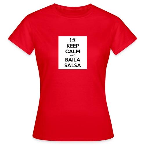 keep-calm-and-baila-salsa-41 - Maglietta da donna