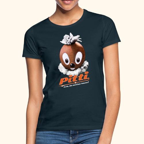 Pittiplatsch 3D Ach, du meine Nase auf dunkel - Frauen T-Shirt