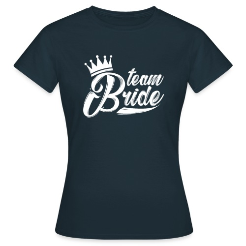 teambride - Frauen T-Shirt