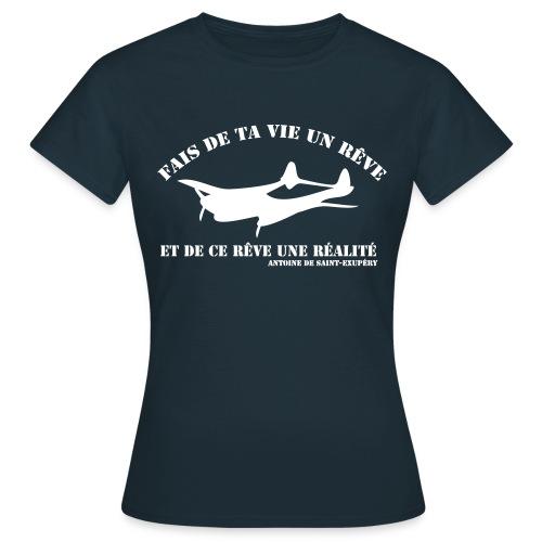 ta vie un rêve - T-shirt Femme