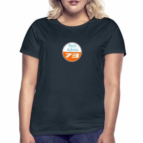 Tech Admin 73 - Frauen T-Shirt
