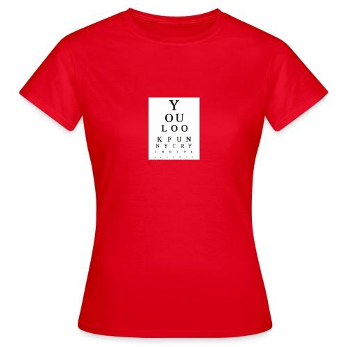 Eye chart - Naisten t-paita