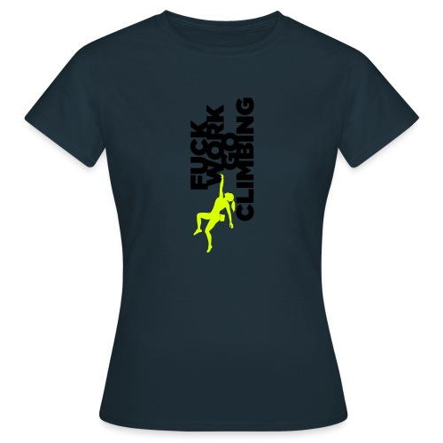Go Climbing girl! - Women's T-Shirt