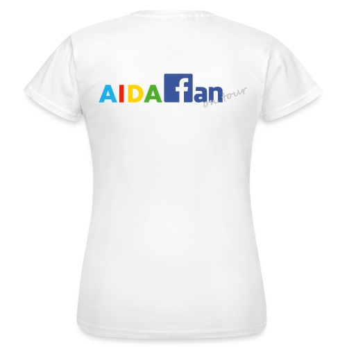 AIDA fan on tour - Frauen T-Shirt