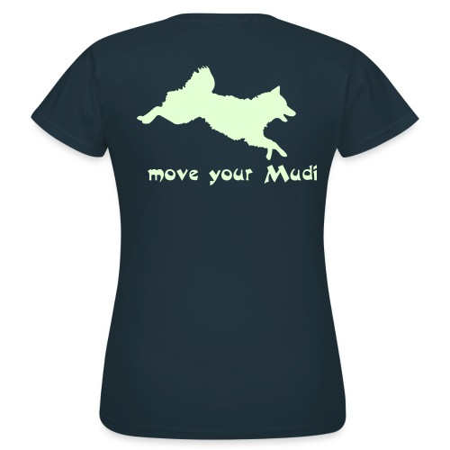 move your mudi - Women's T-Shirt