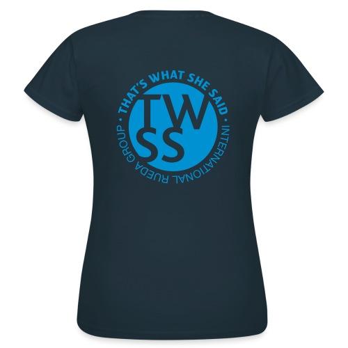 TWSS logo - That's What She Said - International - Frauen T-Shirt
