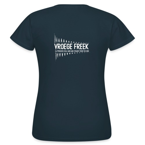 Vroege Freek Design - Vrouwen T-shirt