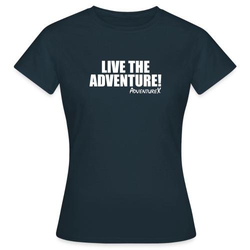 live the adventure - Women's T-Shirt