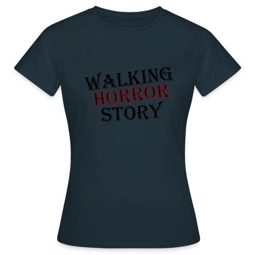 walking Horror story - Vrouwen T-shirt