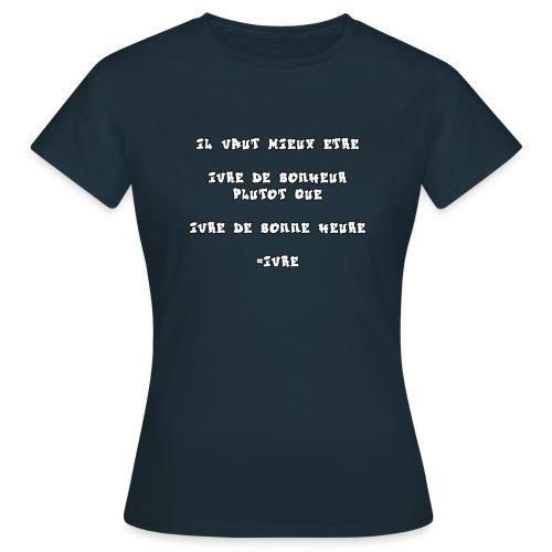 #IVRE - T-shirt Femme
