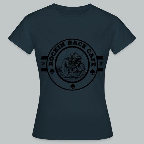 Rockin RAce Cafe negro - Women's T-Shirt