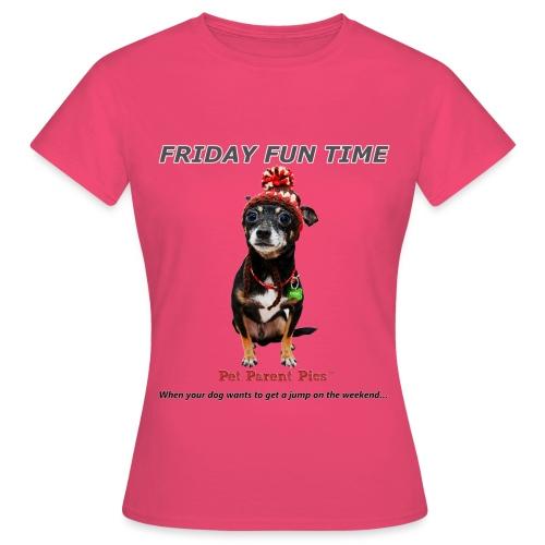Friday Fun Time - Women's T-Shirt