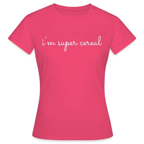 i m super cereal - Vrouwen T-shirt