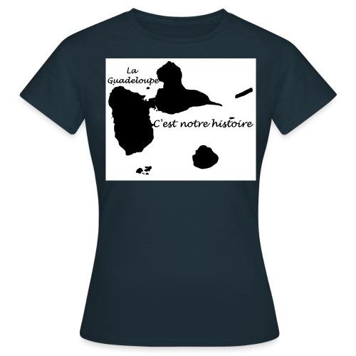 C est notre histoire 971 - T-shirt Femme