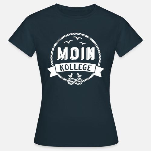 Moin Kollege - Frauen T-Shirt