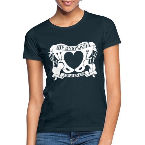 Hip Dysplasia Awareness - Women's T-Shirt