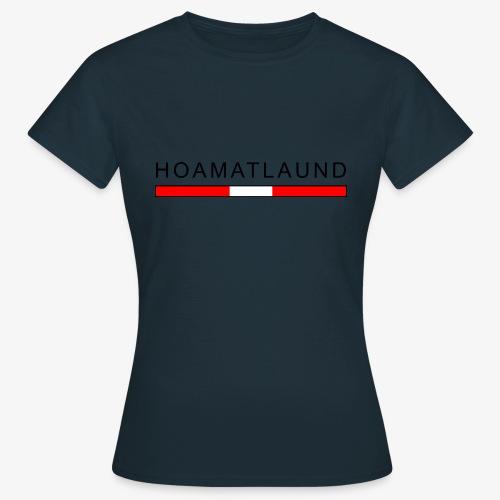 Hoamat mit österreich flagge - Frauen T-Shirt