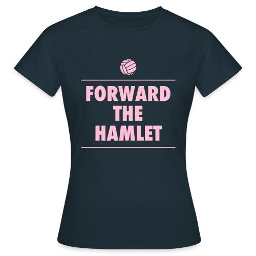 Forward The Hamlet logo - Women's T-Shirt