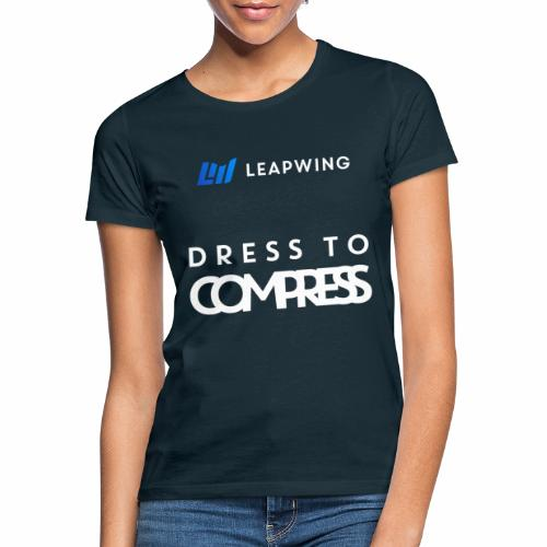 Leapwing Dress to Compress - Women's T-Shirt