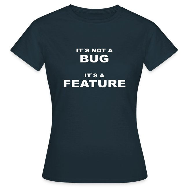 Bug / Feature