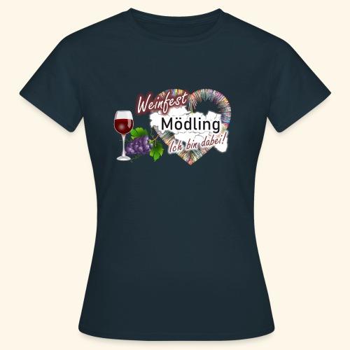Weinfest in Mödling - Ich bin dabei! - Frauen T-Shirt