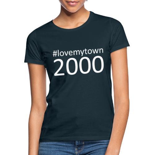 lovemytown2000wit - Vrouwen T-shirt