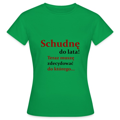 Schudnę do lata - koszulka damska - Koszulka damska
