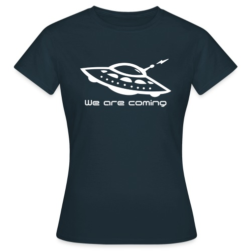 We Are Coming - Women's T-Shirt