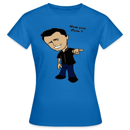 How You Doin Slim Fit T-Shirt - Maglietta da donna