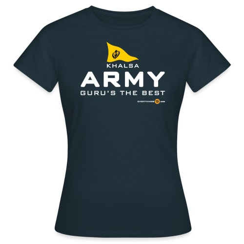Khalsa ARMY Guru s the BEST white - Women's T-Shirt