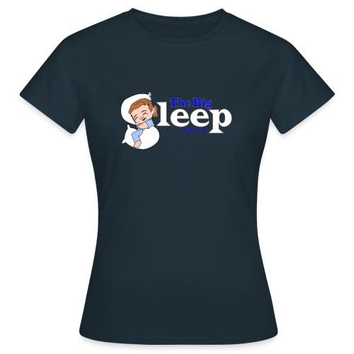 The Big Sleep for ME Blue - Women's T-Shirt
