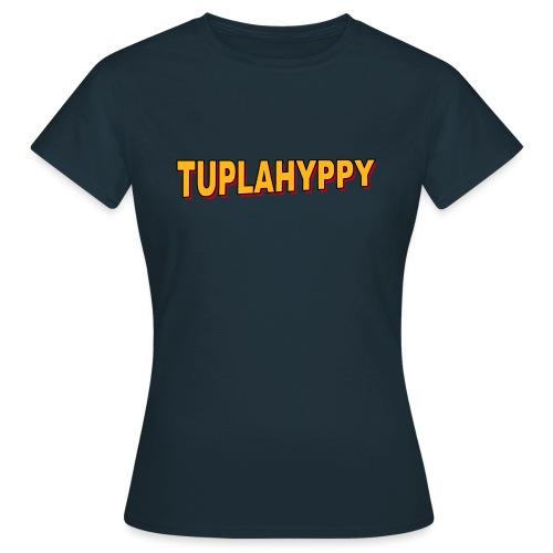 TUPLAHYPPY Essential Collection - Naisten t-paita