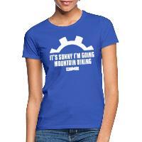 It's Sunny I'm Going Mountain Biking - Women's T-Shirt royal blue