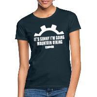 It's Sunny I'm Going Mountain Biking - Women's T-Shirt navy
