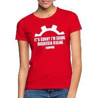 It's Sunny I'm Going Mountain Biking - Women's T-Shirt red