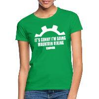 It's Sunny I'm Going Mountain Biking - Women's T-Shirt kelly green