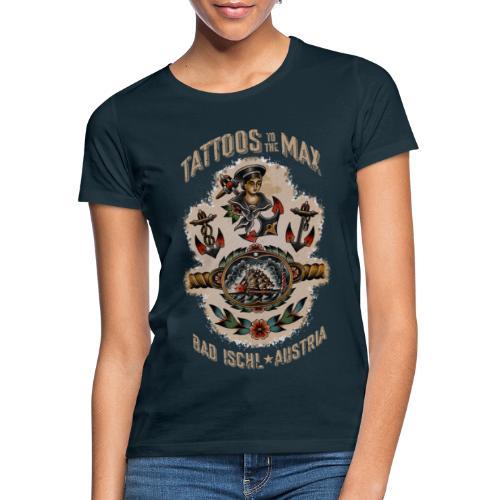 Waters Sailor Ship Matrose Tattoos to the Max - Frauen T-Shirt